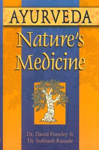 Ayurveda: Nature's Medicine